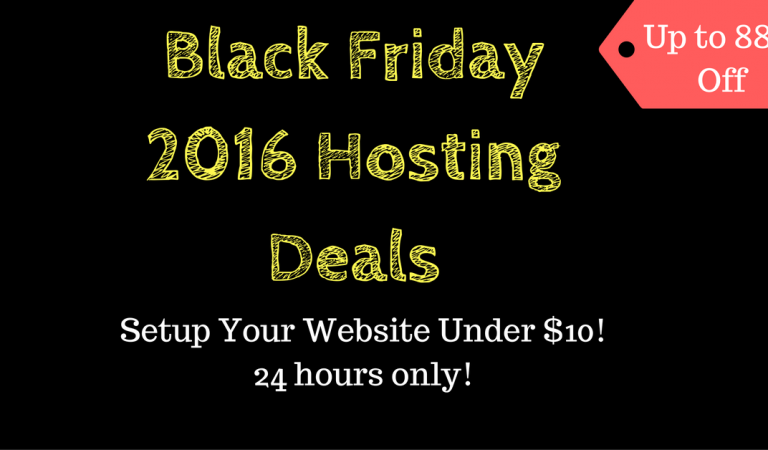 Top 10 Black Friday/Cyber Monday 2016 Hosting Deals You Should Not Miss