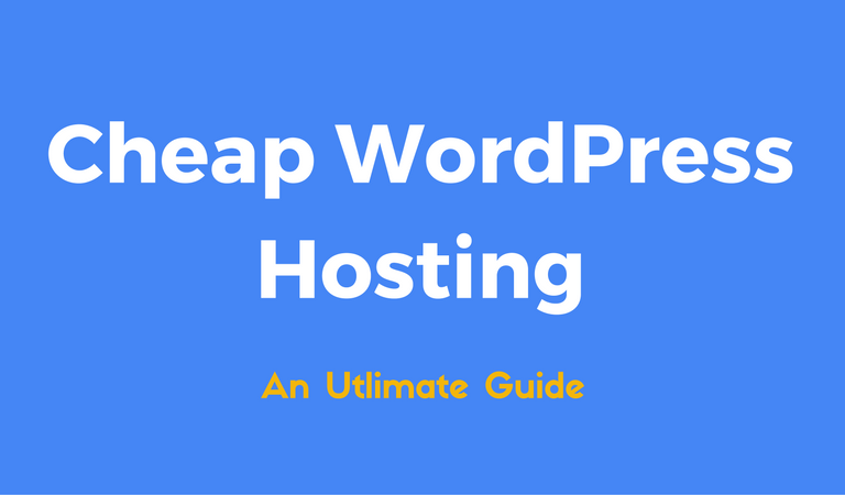 Top 10 Best Cheap WordPress Hosting — Lightening Fast, Reliable & Secure